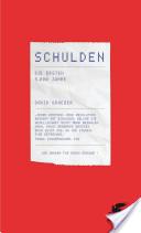"""Für alle, die sich grundsätzlicher für das große Thema """"Schulden"""" interessieren: David Graeber: Schulden. Die ersten 5000 Jahre. Klett-Cotta 2012, 536 S., € 27,7"""