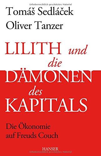 Sedlacek_Lilith-und-die-Daemonen-des-Kapitals